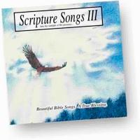 Scripture Songs III - KJV Bible memory songs