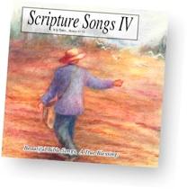 Scripture Songs IV - KJV Bible memory songs