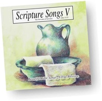 Scripture Songs V - KJV Bible memory songs